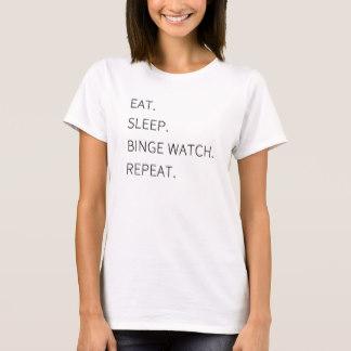 eat_sleep_binge_watch_repeat_t_shirt-r76690e22d75947d688bf968364d2205a_k2gml_324